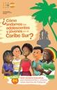 ¿Cómo andamos adolescentes y jóvenes en el Caribe Sur de Nicaragua?